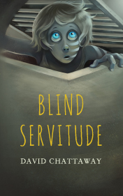 blind servitude