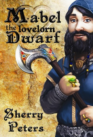 mabel the lovelorn dwarf
