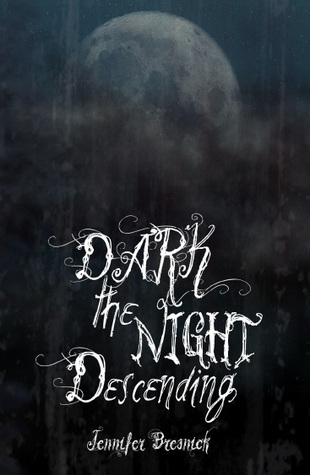 dark the night descending