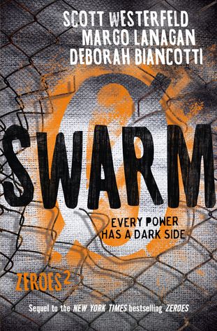 Swarm by Scott Westerfeld, Margo Lanagan and Deborah Biancotti.  Published by Allen & Unwin, 28th September, 2016.  RRP: $19.99