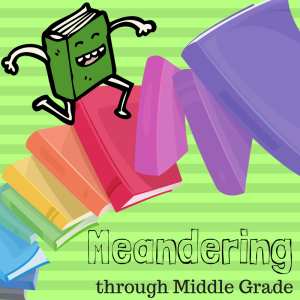 meandering-through-middle-grade